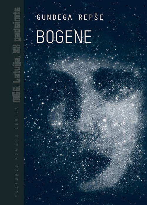 Jauna grāmata sērijā «Mēs. Latvija, XX gadsimts» - G.Repšes «Bogene»