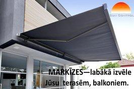 Markīzes - Jūsu terasēm un balkoniem