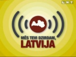 Latvija, mēs tevi dzirdam 2010.07.19