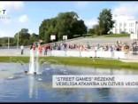 """""""Street Games"""" Rēzeknē - veselīga atkarība un dzīvesveids"""
