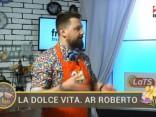 La Dolce Vita. Ar Roberto 2017.03.16