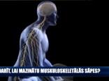 Ko darīt, lai mazinātu muskuloskeletālās sāpes?