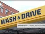 """Wash&Drive"" – tagad arī Daugavpilī"