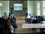 """RTA notiek konference """"Vide. Tehnoloģijas. Resursi"""""""