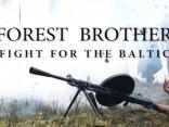 NATO izveidojusi īsfilmu par mežabrāļiem Baltijā.