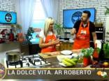 La Dolce Vita. Ar Roberto 2017.07.14