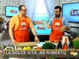 La Dolce Vita. Ar Roberto 2017.07.19