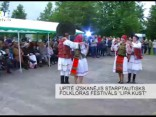 "Upītē Izskanējis Starptautisks Folkloras Festivāls ""Lipa Kust"""
