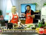 La Dolce Vita. Ar Roberto 2017.09.18