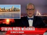 """""""Vēlais ar Streipu"""": Klimata maiņa un laika apstākļi"""