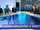 """""""Nacionālo interešu klubs"""": Vai banku uzraudzībā ir krīze?"""