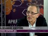 Kiršteins: Vai tad pirmo reizi tiek novākts kāds Krievijai nedraudzīgs politiskais darbinieks?