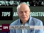 """""""TOP5"""" viesos Valdis Birkavs"""
