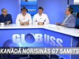 """Raidījumā """"Globuss"""": Kanādā norisinās G7 samits"""