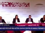 Pirmo reizi vēsturē Rīgā notiek Eiropas Centrālās bankas padomes sēde