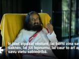 Šri Šri Ravi Šankars: Elpojiet dziļi! Jūs dzīvojat tik labā vietā!