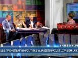 """Preses Klubā"" viesos: Edgars Zveja, Andrejs Mamīkins, Horens Stalbe"