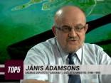 """""""TOP5"""" viesos Jānis Ādamsons"""