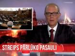 Vēlais ar Streipu: Notikumi ārpolitikā pēdējā mēneša griezumā