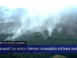 Valdgalē jau nedēļu turpinās ugunsgrēka dzēšanas darbi